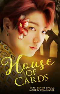 House Of Cards | Jjk cover
