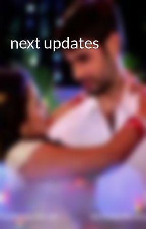 next updates by HarnitaPrasad