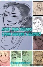 More Than Friends (John Laurens x reader)COMPLETED  by SmolTurtle01