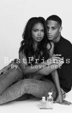 BestFriends {book 1} by LoveJorr
