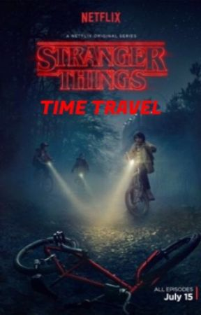 Stranger Things- Time Travel by HFSElevenHolmes