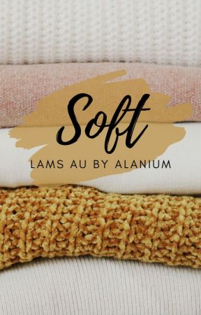 Soft | Lams by Alanium