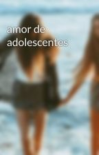 amor de adolescentes by malota61