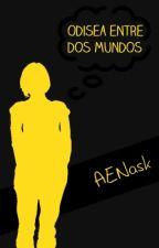 Odisea entre dos mundos by AENask