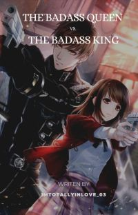 The Badass Queen Vs. The Badass King cover