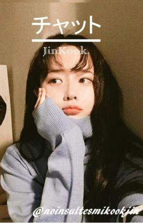 チャット ↗ JinKook ↖ by noinsultesmikookjin