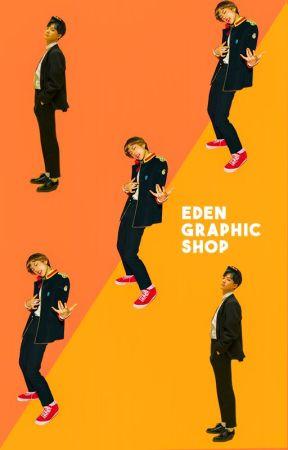 Eden Graphic Shop│closed by TAESTYPOTAETO