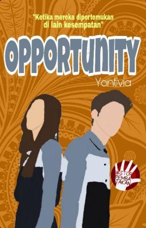 Opportunity by Yantivia