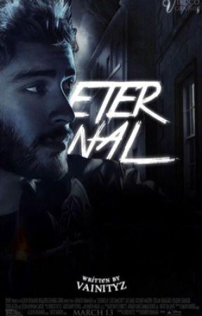 Eternal | z. m by vainityz