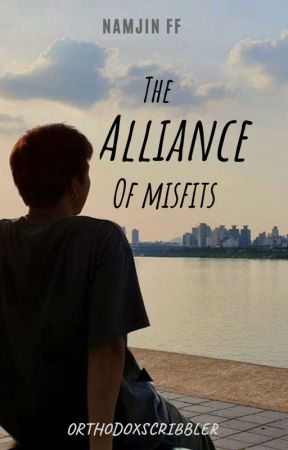 The Alliance of Misfits   Namjin FF by OrthodoxScribbler