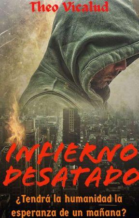 Infierno desatado by TheoVicalud