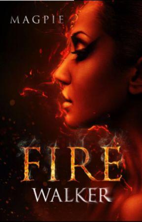 Fire Walker by SpeculativeGirls