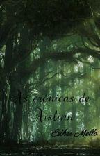 As crônicas de Aislinn by ShesAsteri