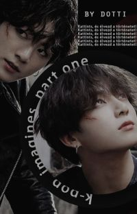𝙆-𝙥𝙤𝙥 𝙄𝙢𝙖𝙜𝙞𝙣𝙚𝙨 𝙄. |✔ cover