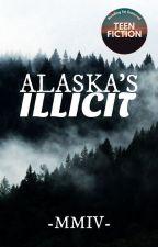 Alaska's Illicit | ✓ by -MMIV-