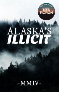 Alaska's Illicit | ✓ cover