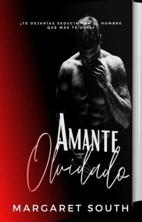 AMANTE OLVIDADO by margaret_south