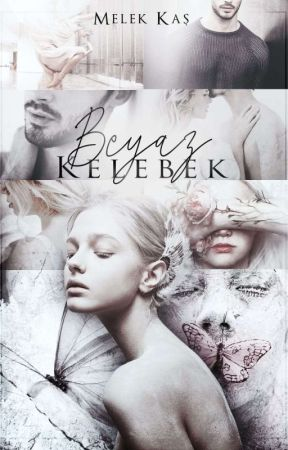 BEYAZ KELEBEK ( KIŞIN YAZILACAK) by melekkas_ts