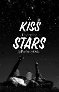A Kiss Under The Stars                    [BxB] COMPLETED cover