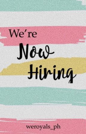 We're Now Hiring (OPEN) by WeRoyals_PH