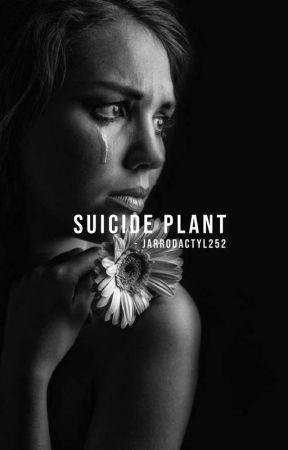 suicide plant   ✔ by Jarrodactyl