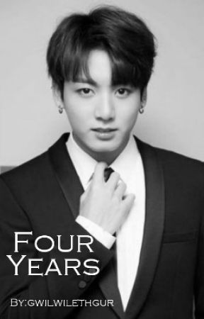 Four Years {Taekook Short Story} by gwilwilethgur