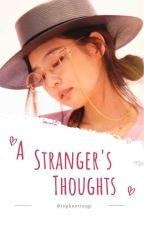 A Stranger's Thoughts | JENLISA by topknotrangi