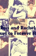 Ross and Rachel: (Sequel to Forever After) by FangirlForever648