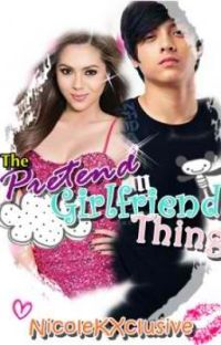 The Pretend Girlfriend Thing [Book 1 COMPLETED] cover