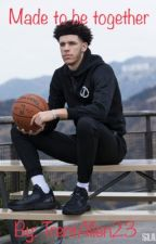 Made to be Together [Lonzo Ball] by TrentAllen23