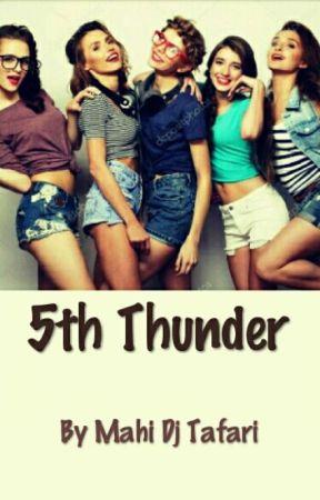 5th Thunder by LittleMissWriter15