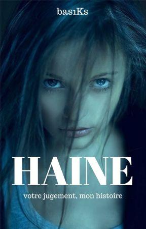 Haine by shiironyxtn