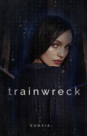 Trainwreck by eunxia-