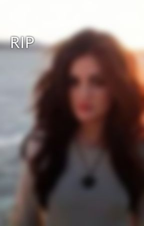 RIP by elicters-