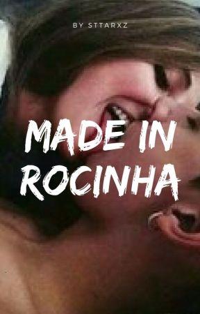 Made In Rocinha by sttarxz