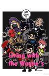 Living with the Wayne's (OC x Batfamily)  cover