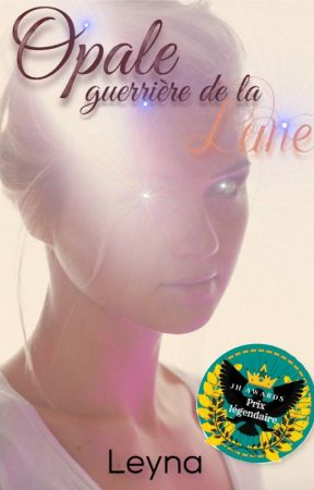 Opale - guerrière de la Lune [En Réécriture] by nenypouce