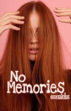No memories by oceantales