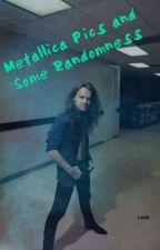 Metallica Pics and Some Randomness by LarsaholicA