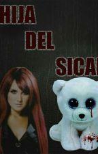 La Hija del Sicario by AnyVondy
