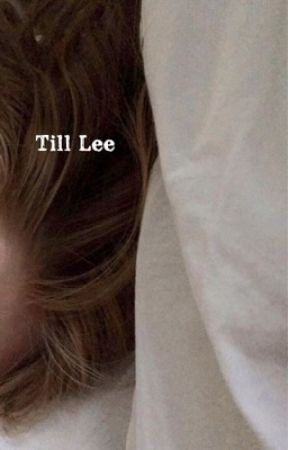 Till Lee by larryfluffxx
