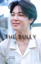 The bully ; p.jm x reader 𑁍 [completed] [edited]  by the_jessixa12