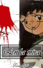 En la mira [SessKag] by FiraLili
