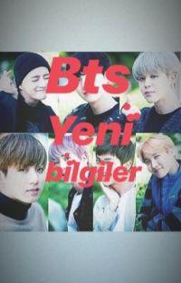 BTS YENİ BİLGİLER [TAMAMLANDI] cover