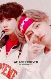 WE ARE FOREVER | VKOOK cover