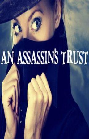 An Assassin's Trust [Watty Awards] by alybby1