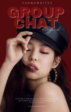 Group Chat - bts x blackpink (Internet Series #7) by yxnnawrites