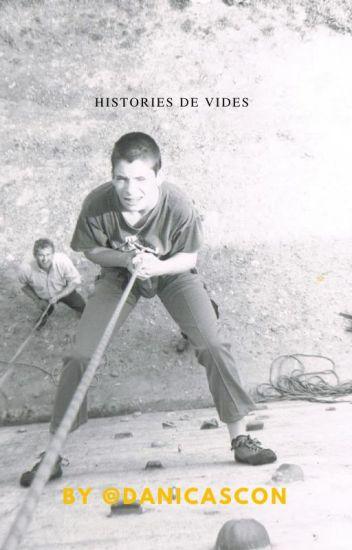 HISTORIES DE VIDES