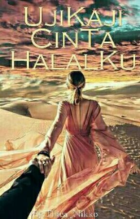 Ujikaji Cinta Halalku (HOLD ON)  by nishnikko