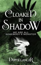 Six of Crows: Cloaked in Shadow by d0pp3lgang3r